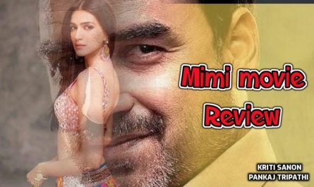 Mimi movie review in Hindi, story, songs and Cast & Crew