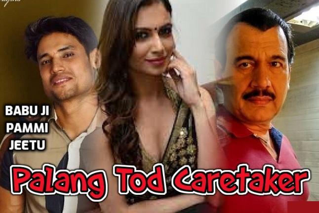 Palang Tod Caretaker Ullu Web Series Cast and All Episodes List